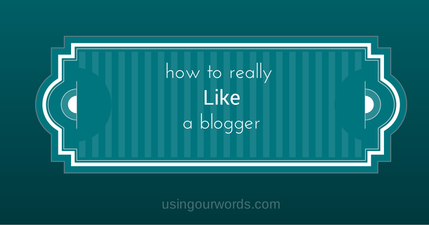 If You Love a Blog, Go Beyond the Facebook Like