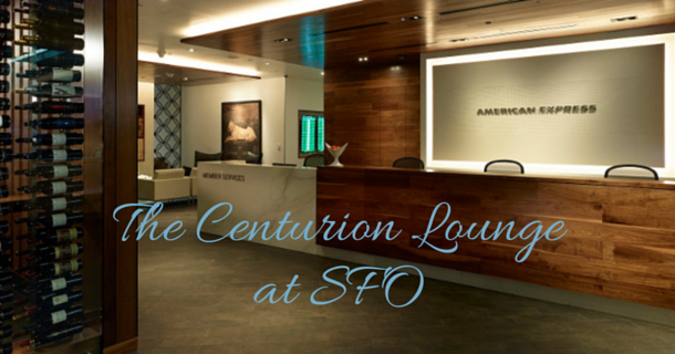 Introducing The Centurion Lounge at SFO, Sponsored