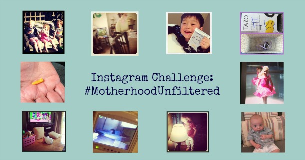 Instagram Challenge Top 10: #MotherhoodUnfiltered