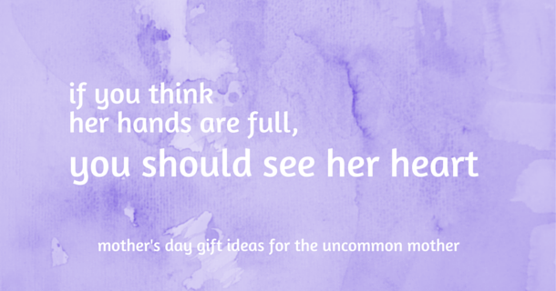 A Celebration of Uncommon Mothers, Sponsored by UncommonGoods